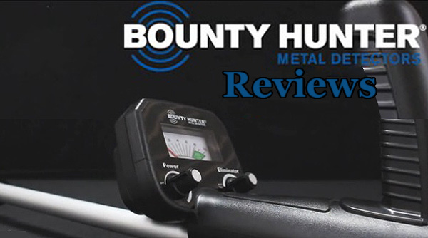 Bounty Hunter Metal Detectors Reviews