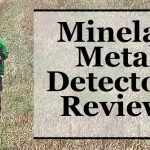 Minelab Metal Detectors Reviews