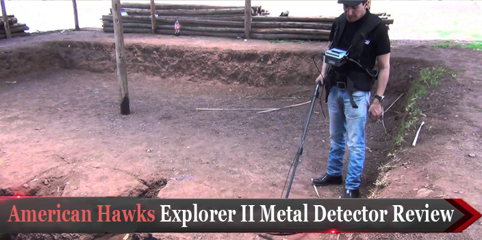 American Hawks Explorer II Metal Detector Review