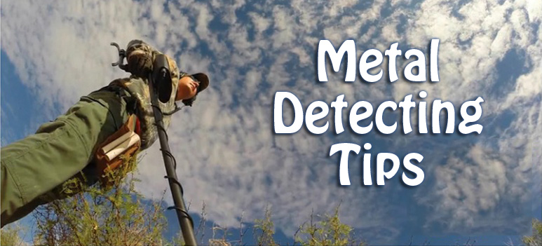 Metal Detecting Tips