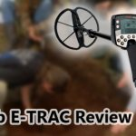Minelab E-TRAC Review